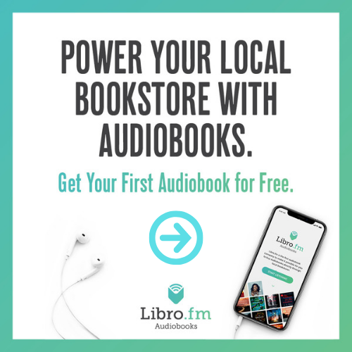 POWER YOUR LOCAL BOOKSTORE WITH AUDIO BOOKS LIBRO.FM