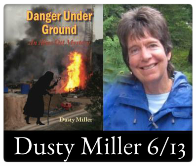 Event: Dusty Miller, Danger Under Ground When: Tuesday, June 13, 7:00pm Where: The Odyssey Bookshop
