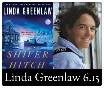 Linda Greenlaw, Shiver Hitch (Jane Bunker Myster #3) Thursday, June 15th at The Odyssey 7:00pm