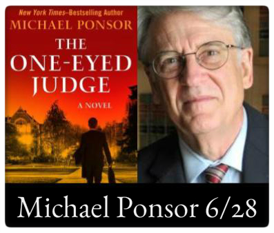 Event: Michael Ponsor, The One-Eyed Judge When: Wednesday, June 28, 7:00pm Where: The Odyssey Bookshop