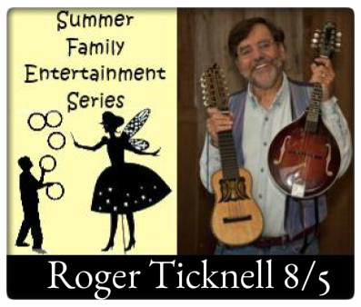 Summer Family Entertainment at The Village Commons   Saturday, August 5th at 10:30 AM, Roger Tincknell, Sing-tastic Songs!