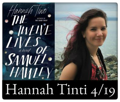 Hannah Tinti The Twelve Lives of Samuel Hawley 4/19 at The Odyssey Bookshop 7:00pm