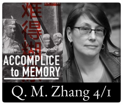 Accomplice to Memory, Q. M. Zhang 4/1 at The Odyssey