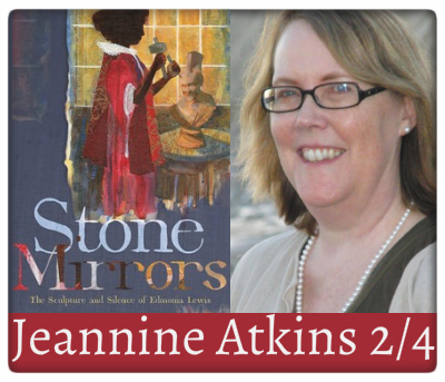 Jeannine Atkins, Stone Mirrors, February 4th