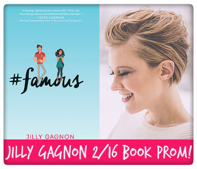 Jilly Gagnon, #famous, february 16th, book prom!