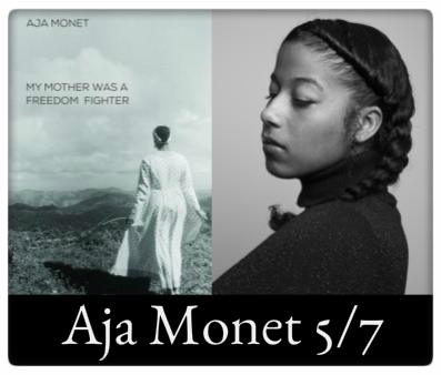 Aja Monet, My Mother Was a Freedom Fighter, May 7, 7:00pm at The Odyssey