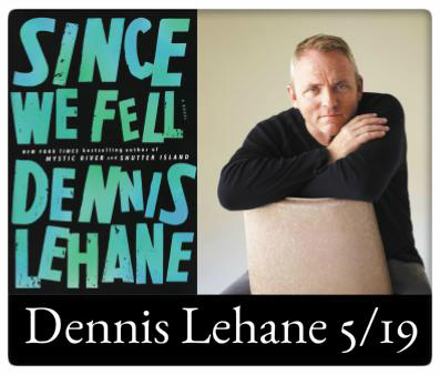 Dennis Lehane, Since We Fell, May 19, 7:00pm Gateway City Arts