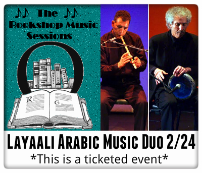 Bookshop Music Sessions: Layaali Arabic Music Duo 2/24 This is a Ticketed Event