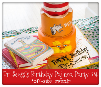 Dr. Seuss's Birthday Pajama Party 3/4 off-site event