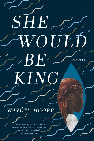 She Would Be King book cover
