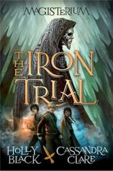 The Iron Trial Signed