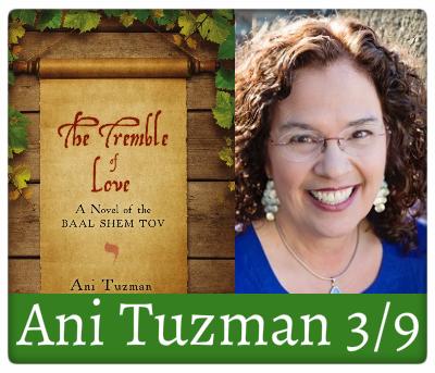 ani tuzman, the tremble of love: a novel of the baal shem tov, 3/9
