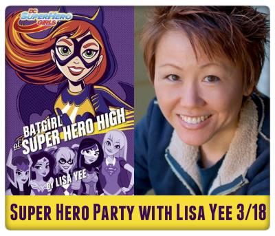 super hero party with lisa yee, batgirl at super hero high, 3/18
